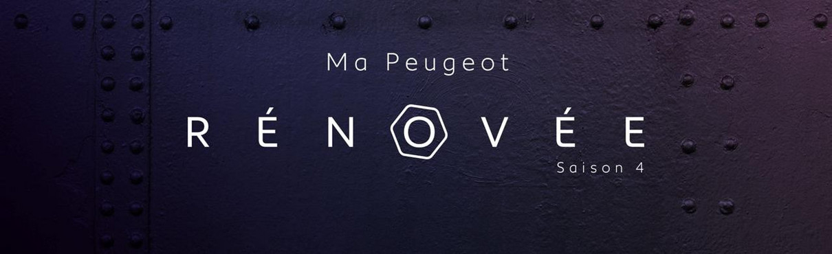 Ma Peugeot Rénovée :  La 4ème édition du Lion